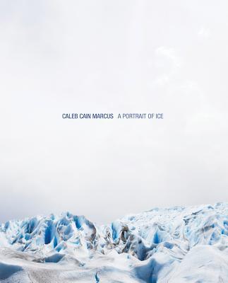 A-Potrait-of-Ice-Marcus-Caleb-Cain-9788862082341